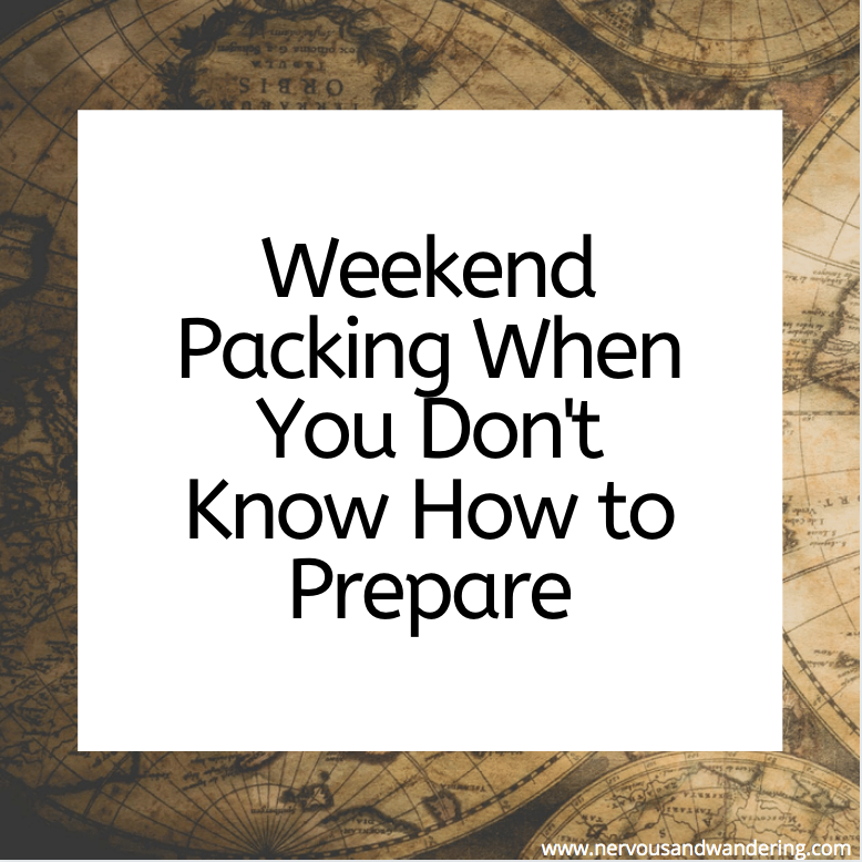 Weekend Packing When You Don't Know How to Prepare